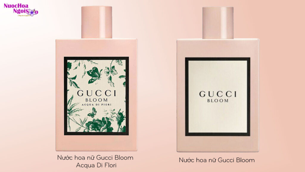 nước hoa Gucci Bloom và Gucci Bloom Acqua Di Flor