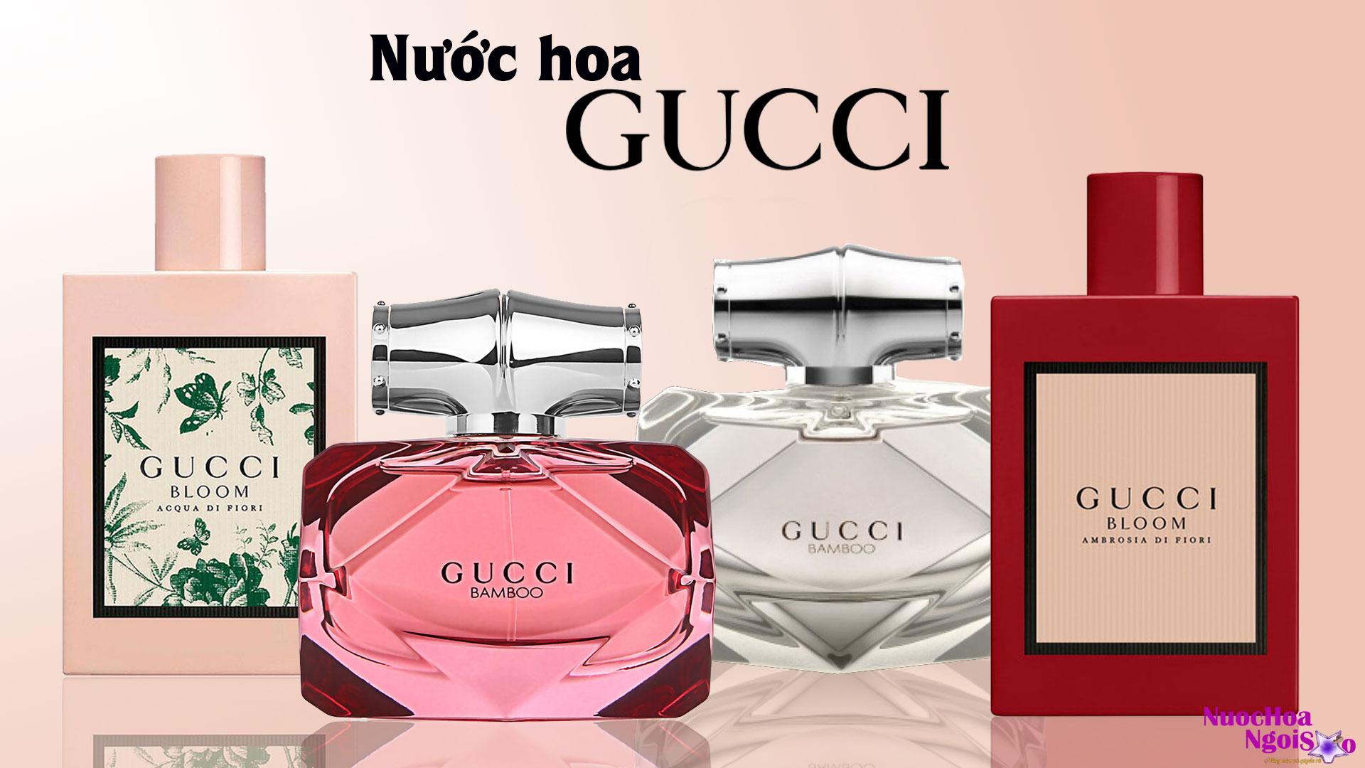 2 dòng nước hoa Gucci giành cho nữ bán chạy nhất