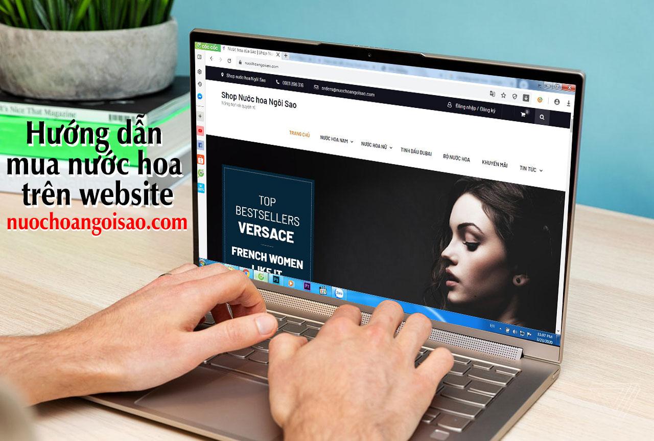 Hướng dẫn mua nước hoa trên webiste nuochoangoisao.com